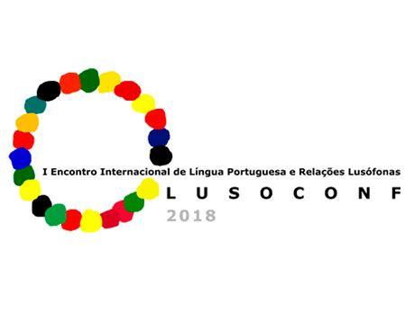 Resultado de imagem para LUSOFONIA E LÍNGUA EM DEBATE NO I LUSOCONF
