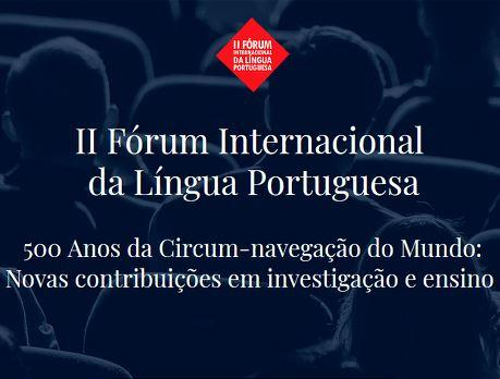IILP participa no II Fórum Internacional da Língua Portuguesa