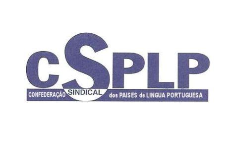 307f7028485 Confederação Sindical dos Países Língua Portuguesa assinala 20º aniversário