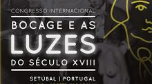 "Congresso Internacional ""Bocage e as Luzes do Século XVIII"""